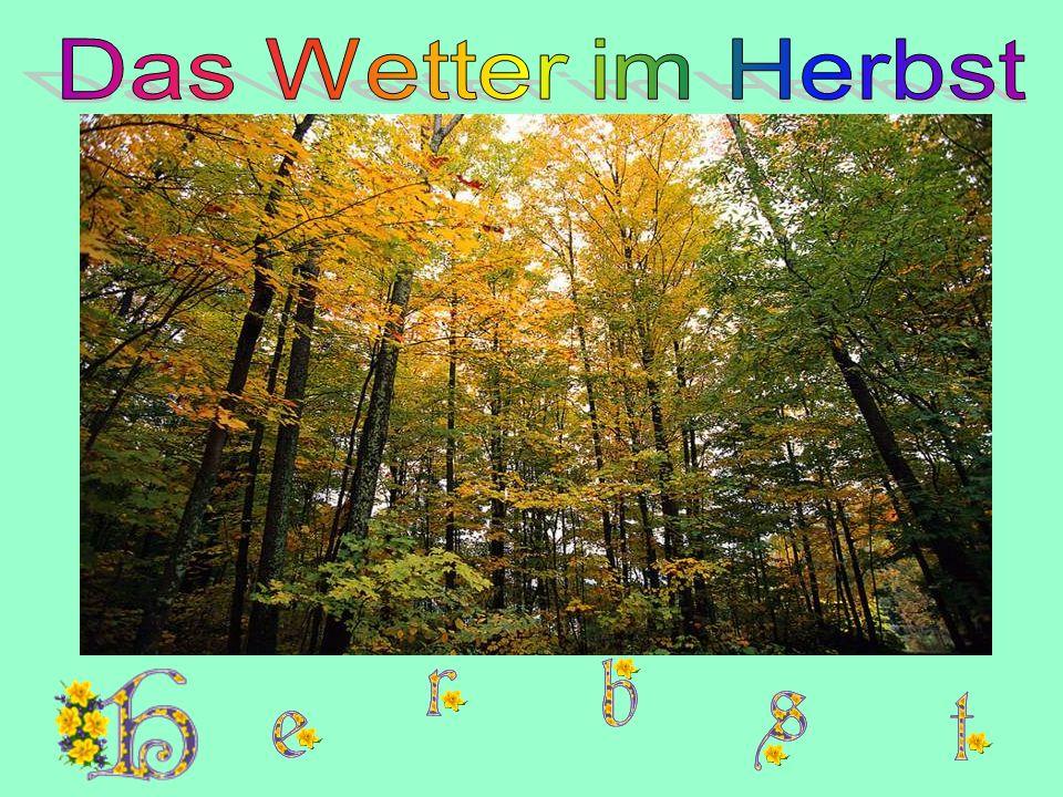 Das Wetter im Herbst