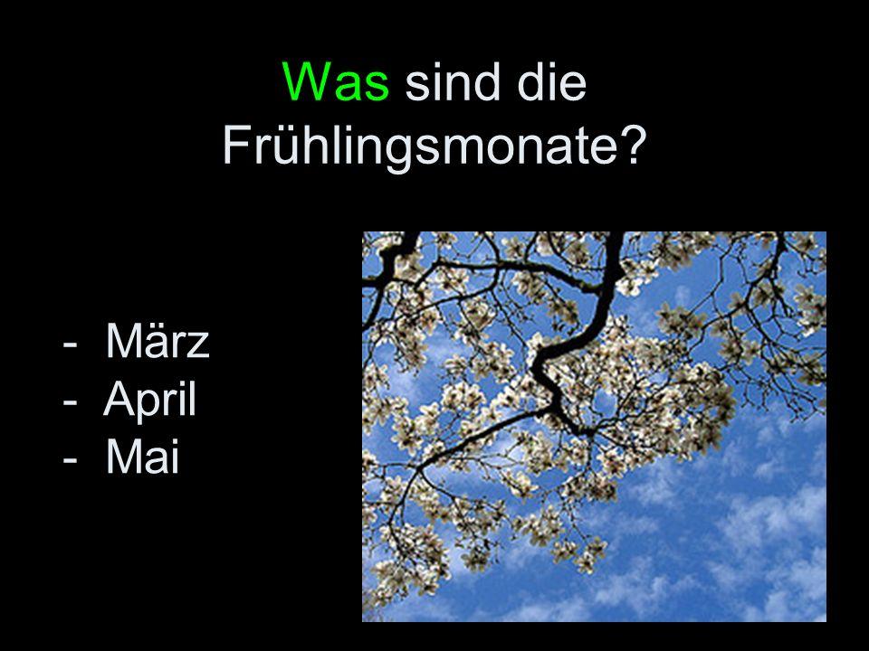 Was sind die Frühlingsmonate