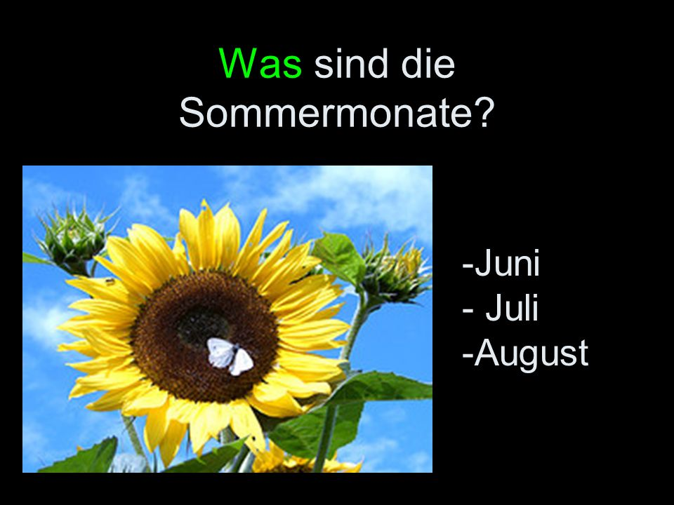 Was sind die Sommermonate