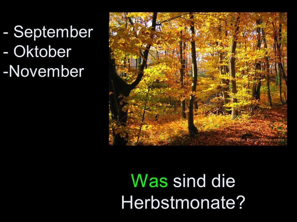 Was sind die Herbstmonate