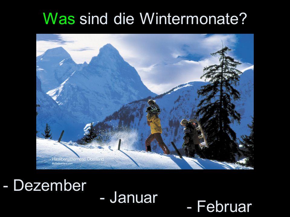 Was sind die Wintermonate