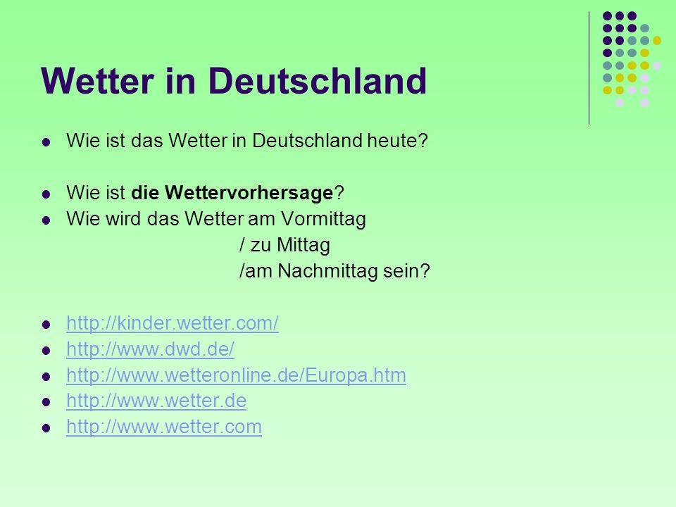 Wetter in Deutschland Wie ist das Wetter in Deutschland heute