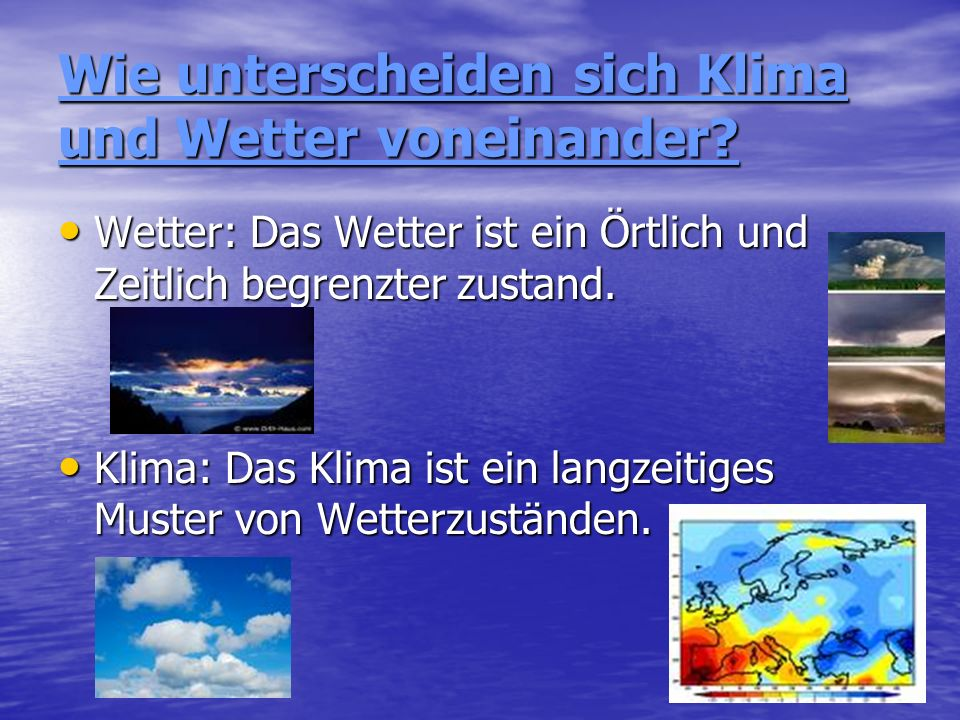 Wie unterscheiden sich Klima und Wetter voneinander