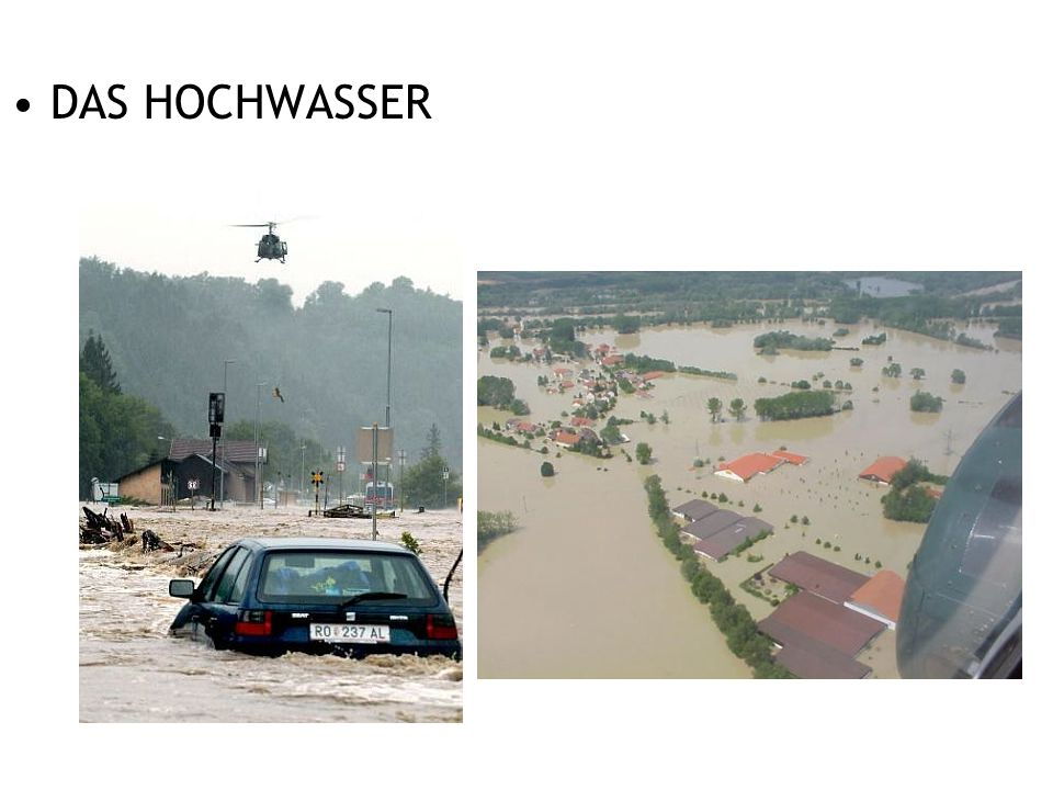 DAS HOCHWASSER