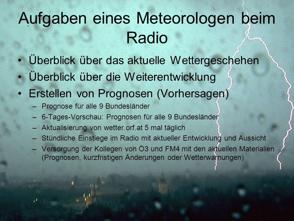 Aufgaben eines Meteorologen beim Radio