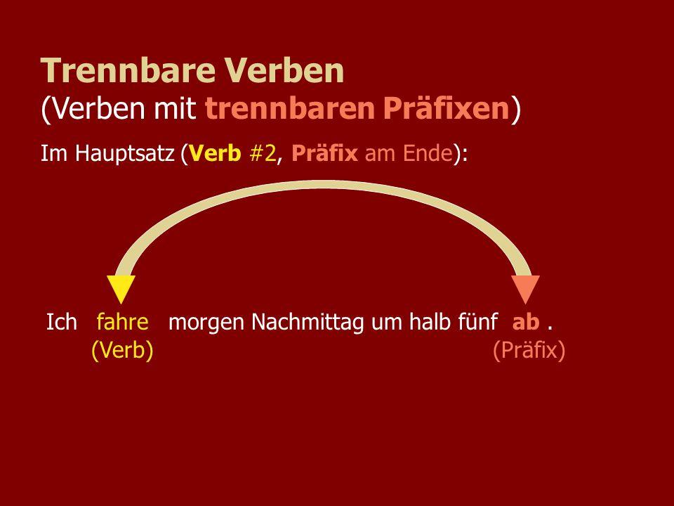 Trennbare Verben (Verben mit trennbaren Präfixen)