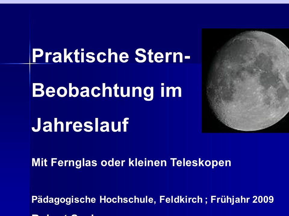 Praktische Stern- Beobachtung im Jahreslauf
