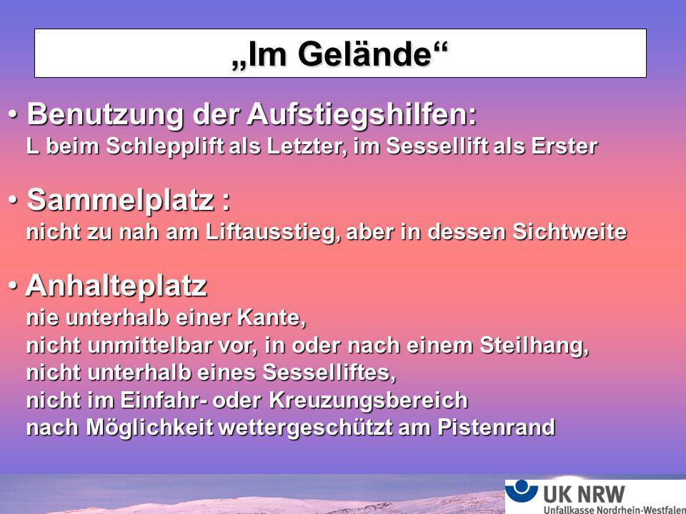 """""""Im Gelände Benutzung der Aufstiegshilfen: Sammelplatz : Anhalteplatz"""