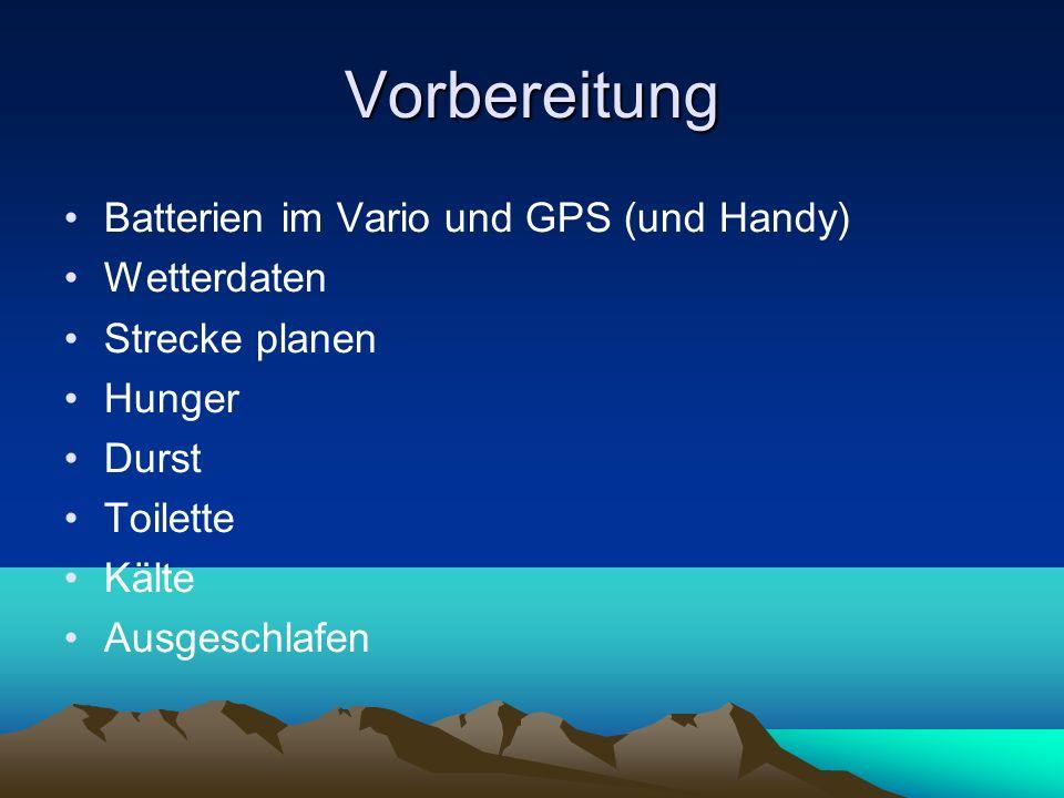 Vorbereitung Batterien im Vario und GPS (und Handy) Wetterdaten