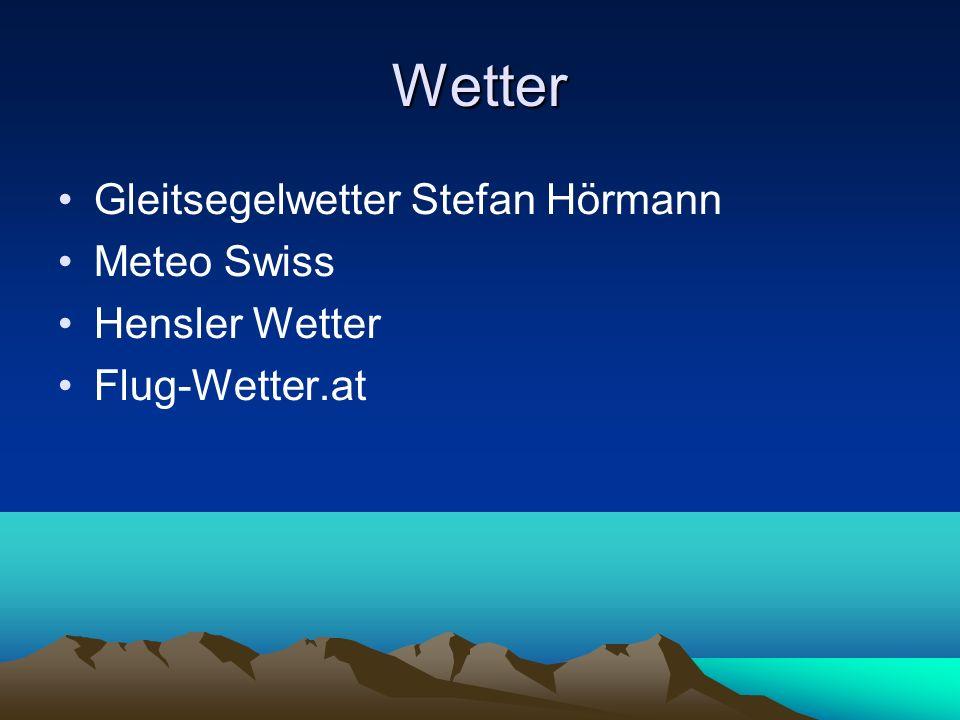 Wetter Gleitsegelwetter Stefan Hörmann Meteo Swiss Hensler Wetter