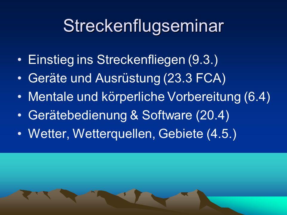 Streckenflugseminar Einstieg ins Streckenfliegen (9.3.)