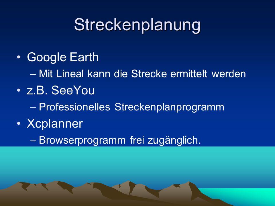 Streckenplanung Google Earth z.B. SeeYou Xcplanner