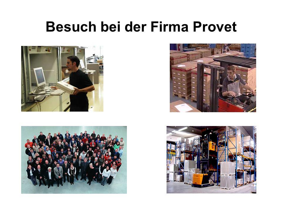 Besuch bei der Firma Provet