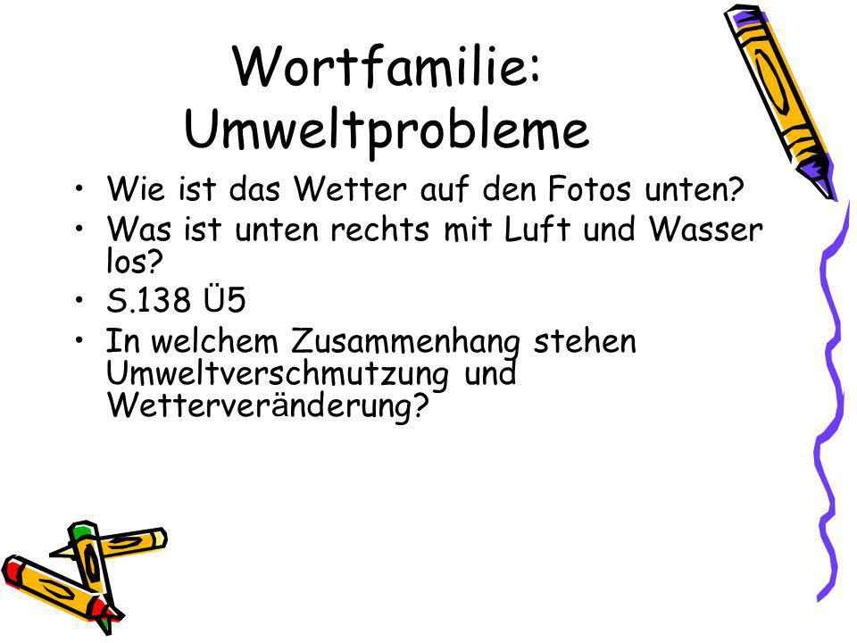 Wortfamilie: Umweltprobleme