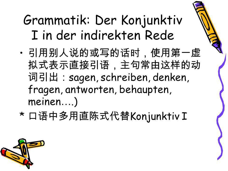 Grammatik: Der Konjunktiv I in der indirekten Rede