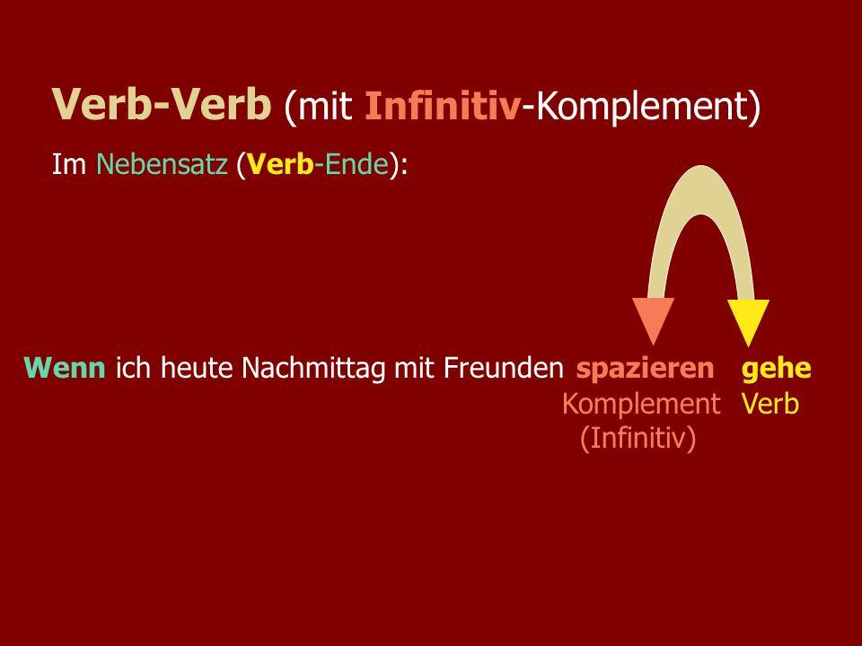 Verb-Verb (mit Infinitiv-Komplement)