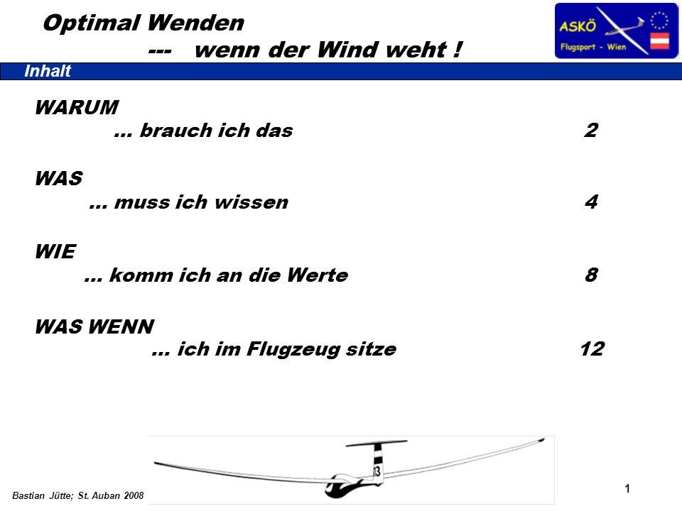 Optimal Wenden --- wenn der Wind weht !