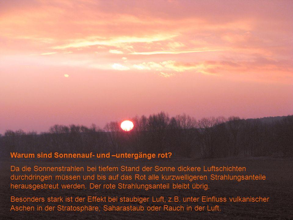 Warum sind Sonnenauf- und –untergänge rot