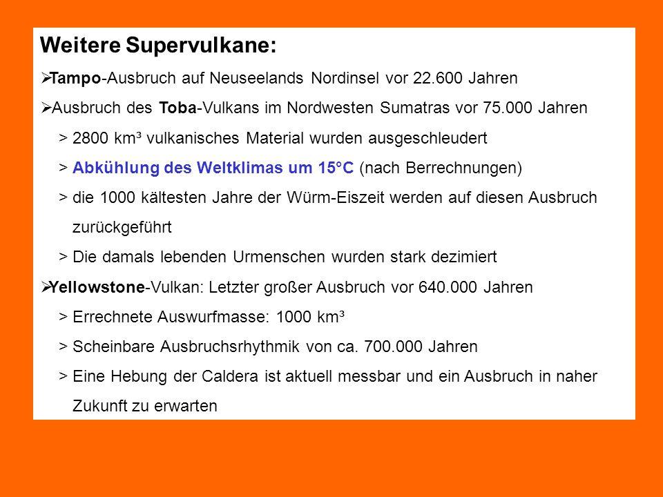 Weitere Supervulkane: