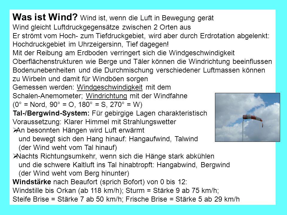 Was ist Wind Wind ist, wenn die Luft in Bewegung gerät
