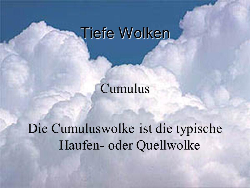Die Cumuluswolke ist die typische Haufen- oder Quellwolke