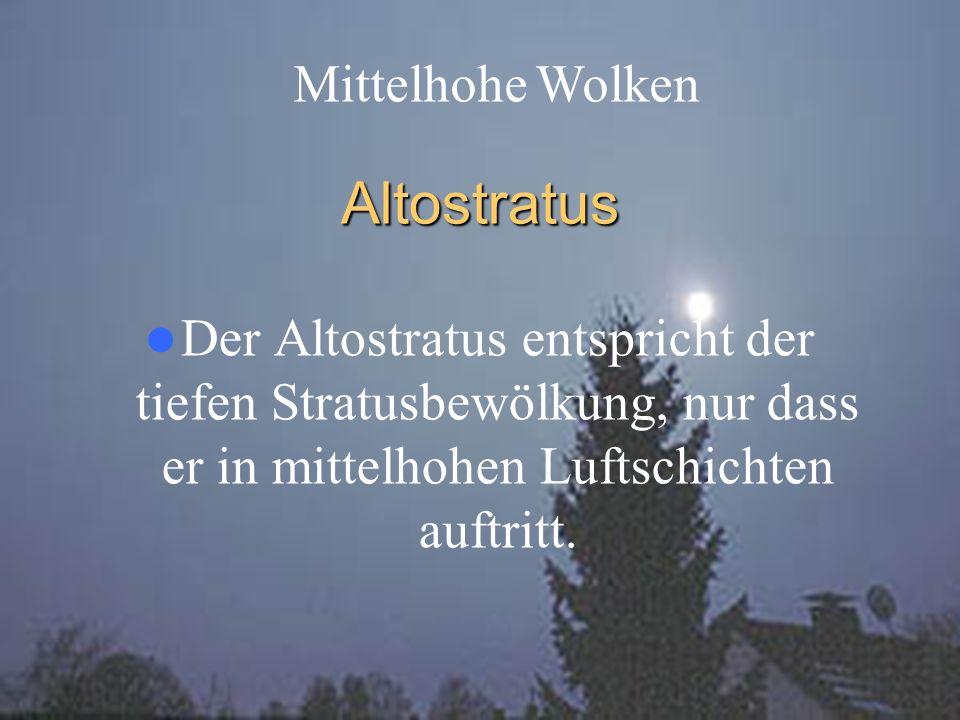 Altostratus Mittelhohe Wolken