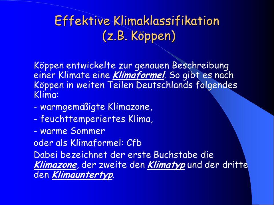 Effektive Klimaklassifikation (z.B. Köppen)