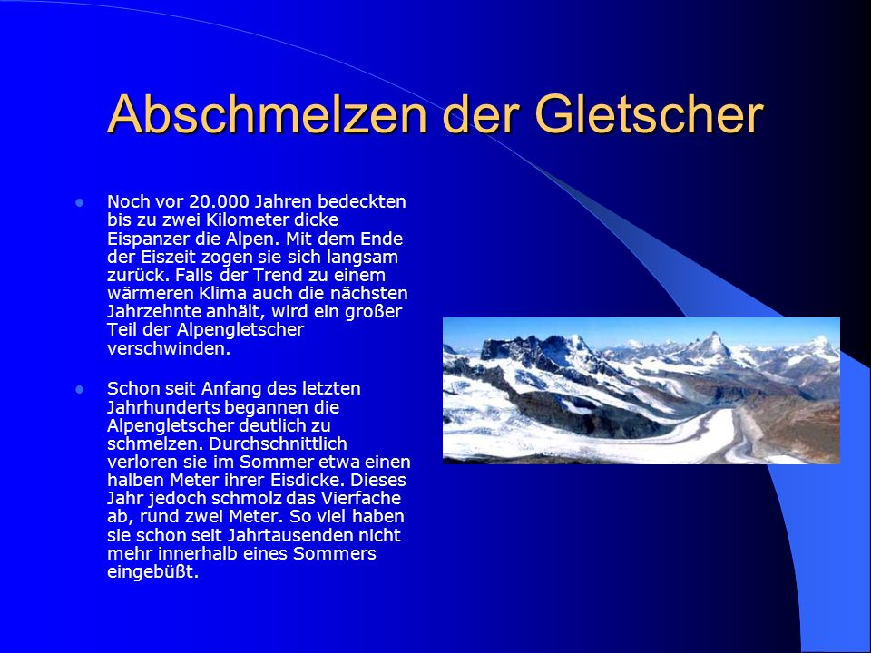 Abschmelzen der Gletscher