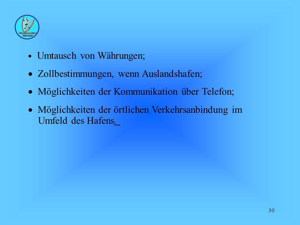· Zollbestimmungen, wenn Auslandshafen;