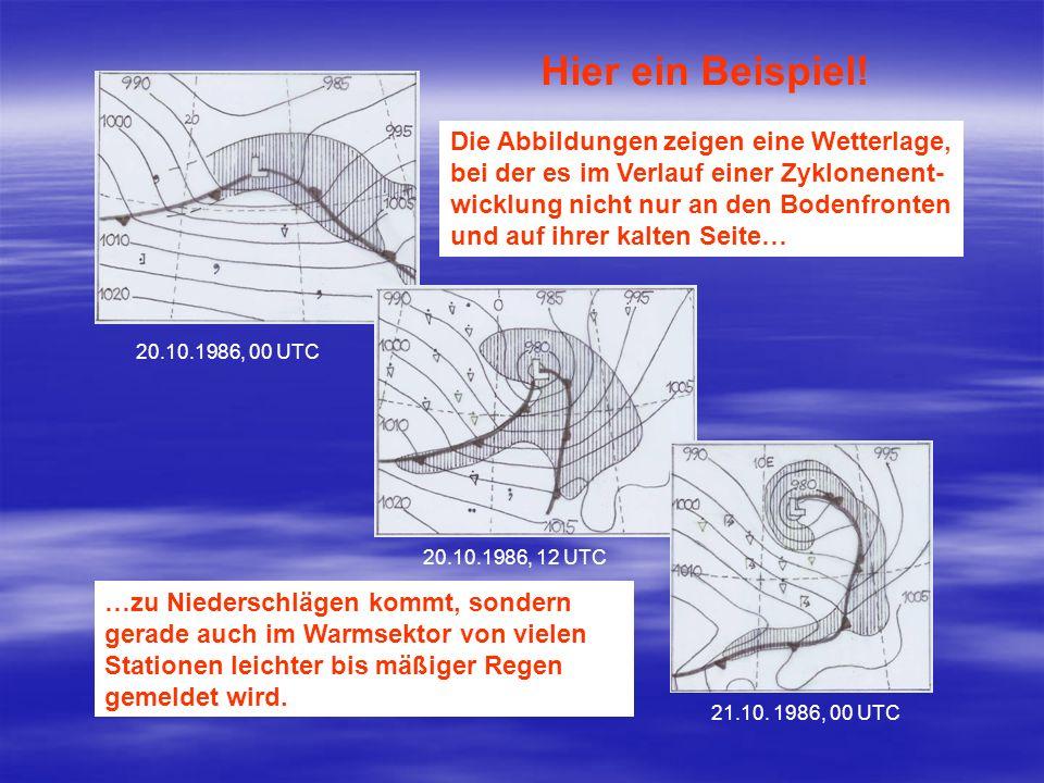 Hier ein Beispiel! Die Abbildungen zeigen eine Wetterlage,
