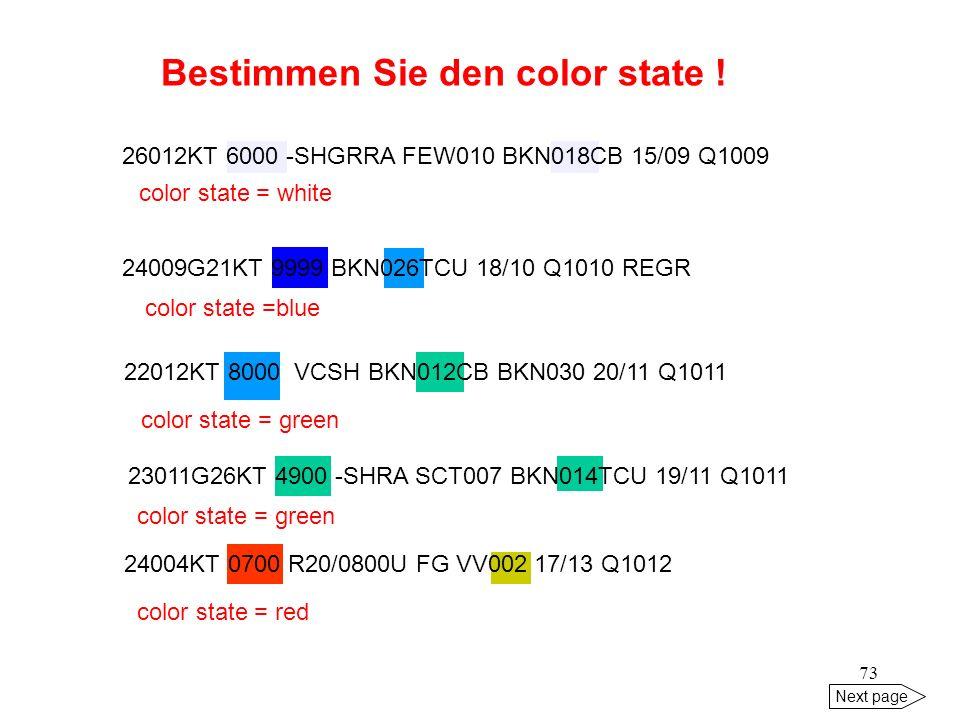 Bestimmen Sie den color state !