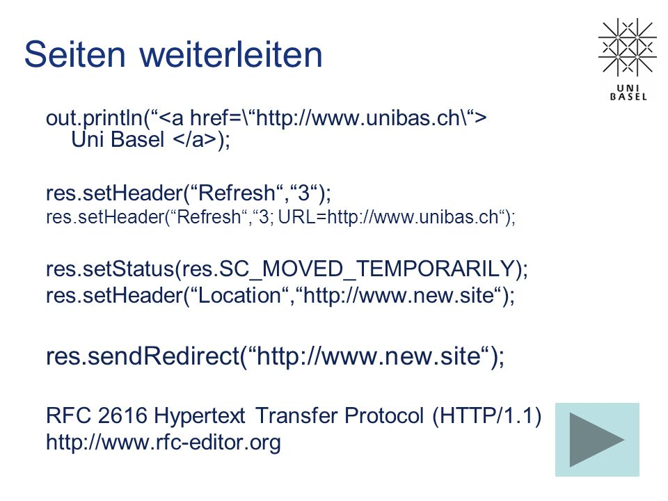 Seiten weiterleiten res.sendRedirect( http://www.new.site );