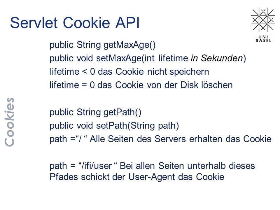 Servlet Cookie API Cookies public String getMaxAge()