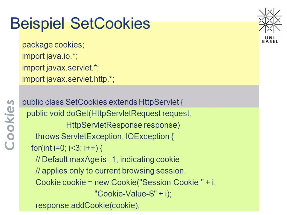 Beispiel SetCookies Cookies package cookies; import java.io.*;
