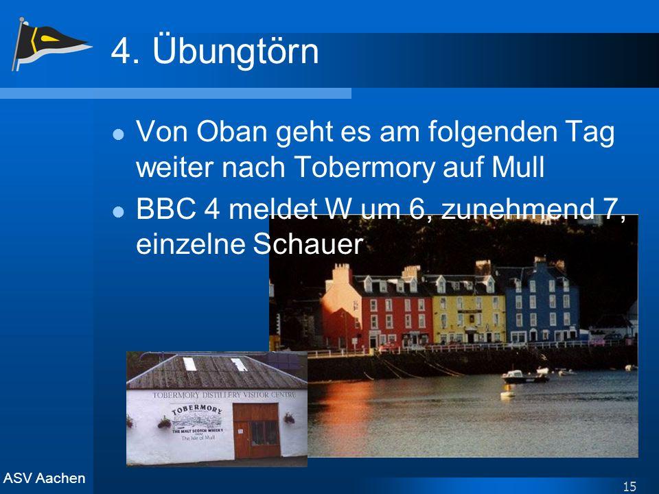 4. Übungtörn Von Oban geht es am folgenden Tag weiter nach Tobermory auf Mull.