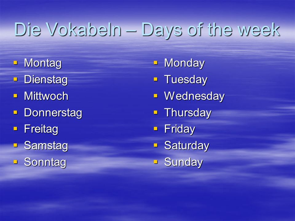 Die Vokabeln – Days of the week