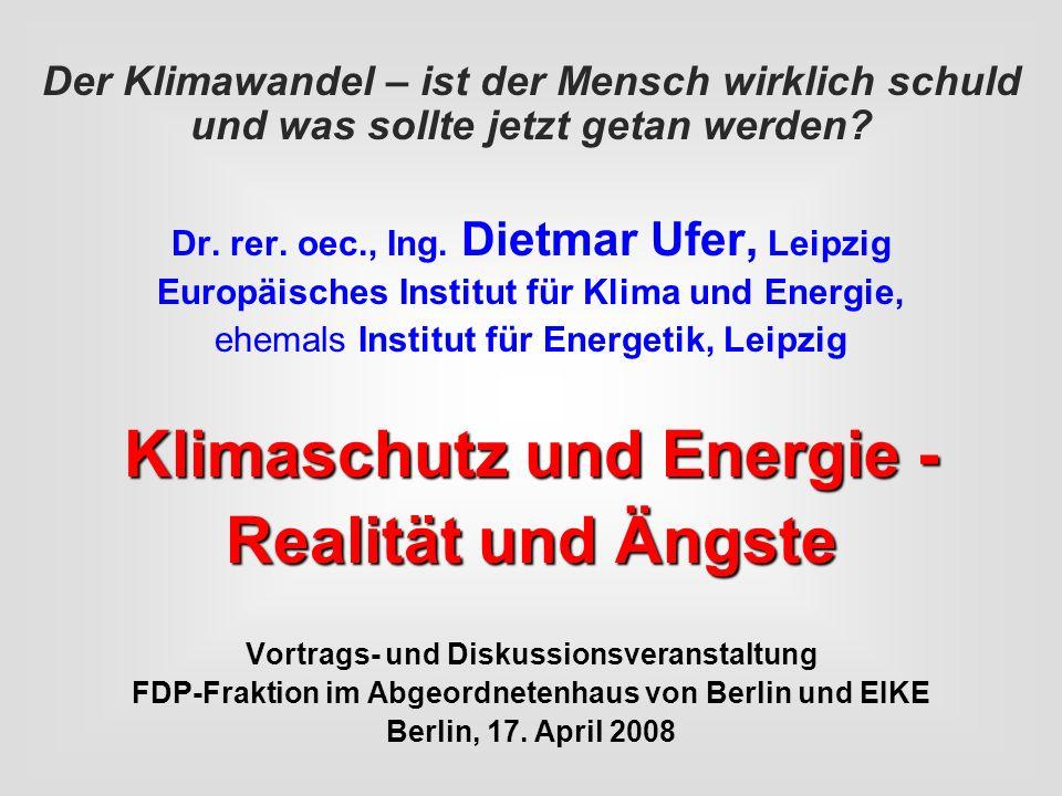 Klimaschutz und Energie - Realität und Ängste