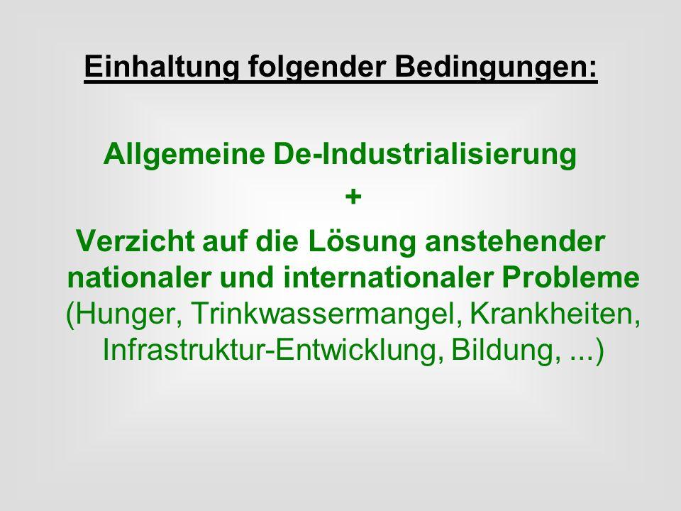 Einhaltung folgender Bedingungen: Allgemeine De-Industrialisierung