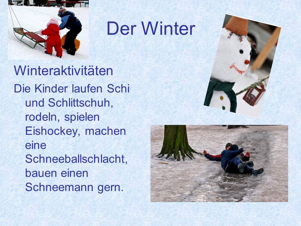 Der Winter Winteraktivitäten