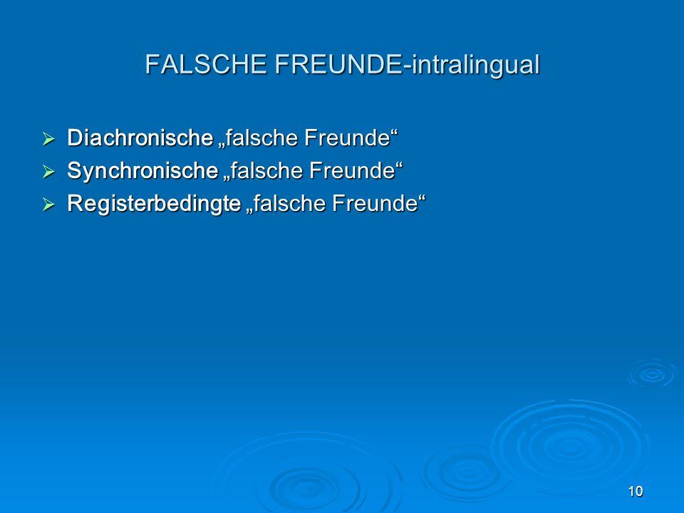 FALSCHE FREUNDE-intralingual