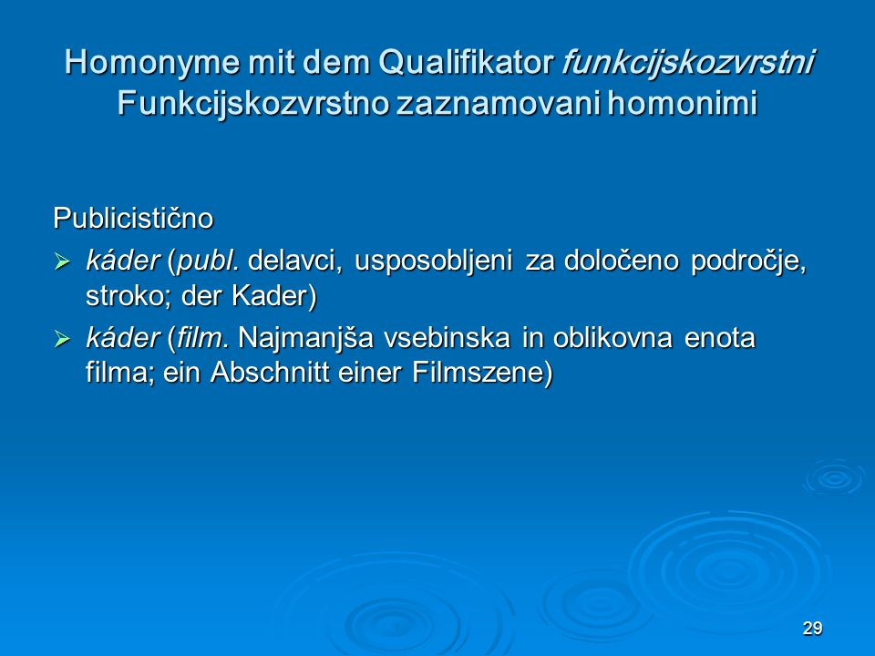 Homonyme mit dem Qualifikator funkcijskozvrstni Funkcijskozvrstno zaznamovani homonimi