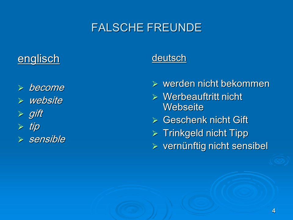 FALSCHE FREUNDE englisch deutsch werden nicht bekommen become
