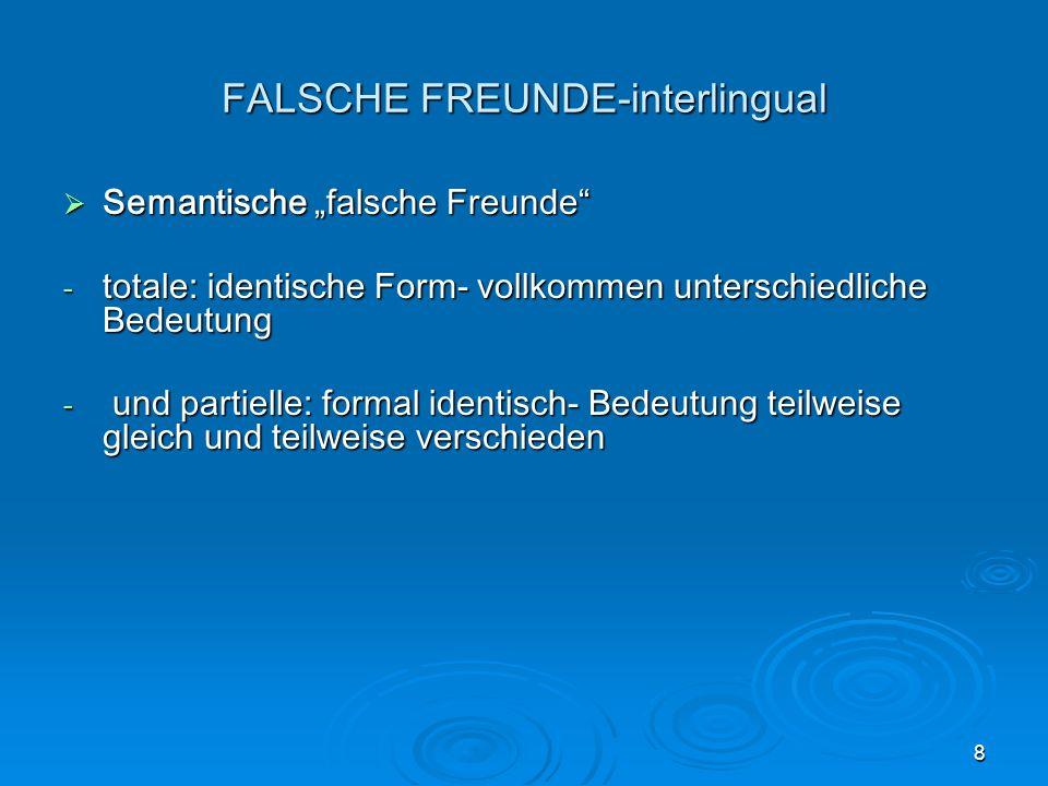 FALSCHE FREUNDE-interlingual