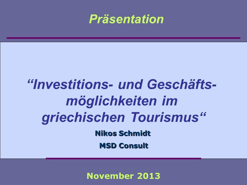Investitions- und Geschäfts- griechischen Tourismus