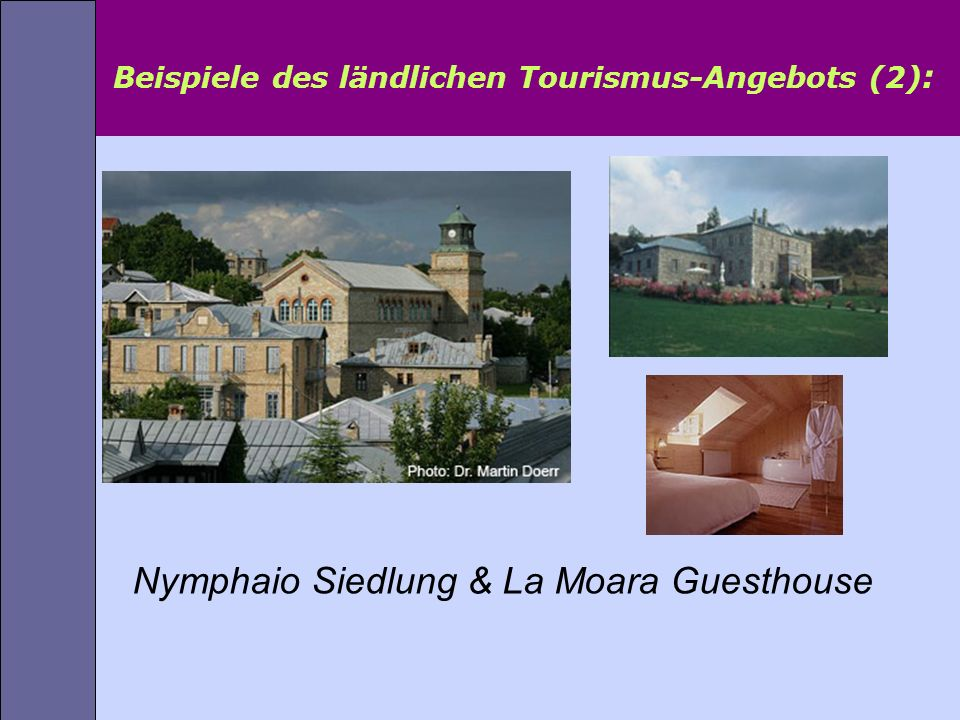 Beispiele des ländlichen Tourismus-Angebots (2):