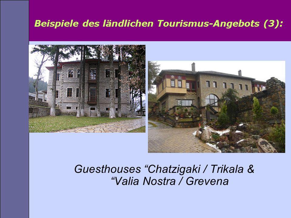 Beispiele des ländlichen Tourismus-Angebots (3):