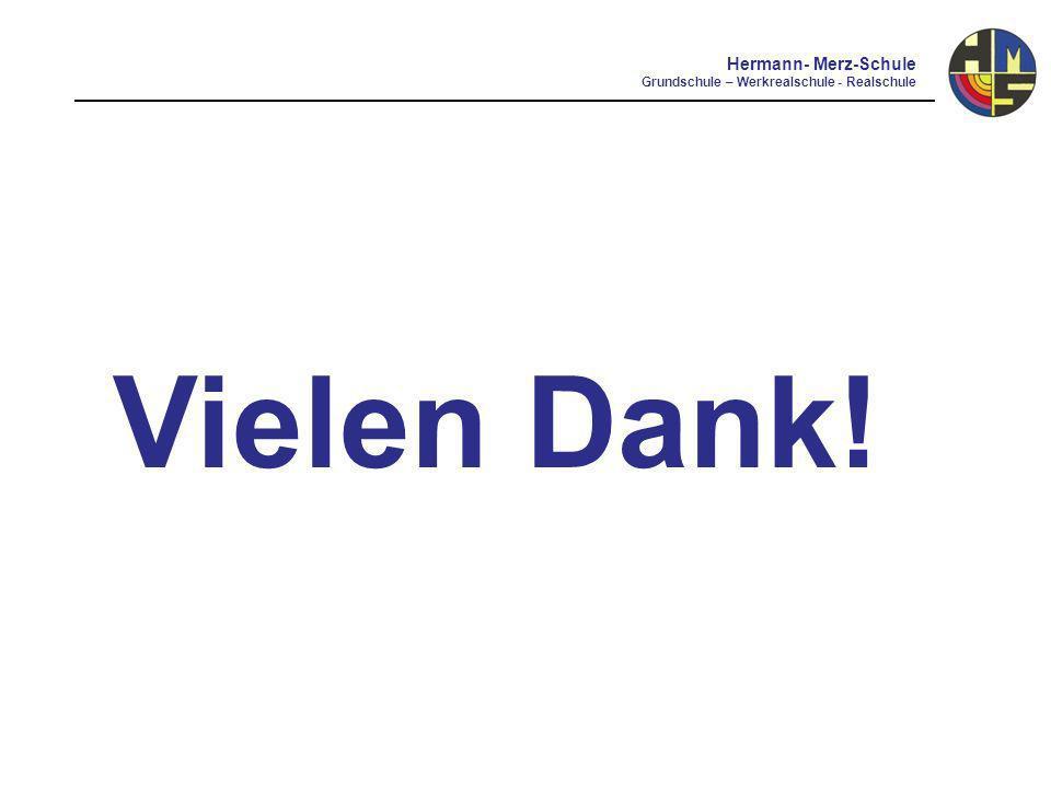 Hermann- Merz-Schule Grundschule – Werkrealschule - Realschule