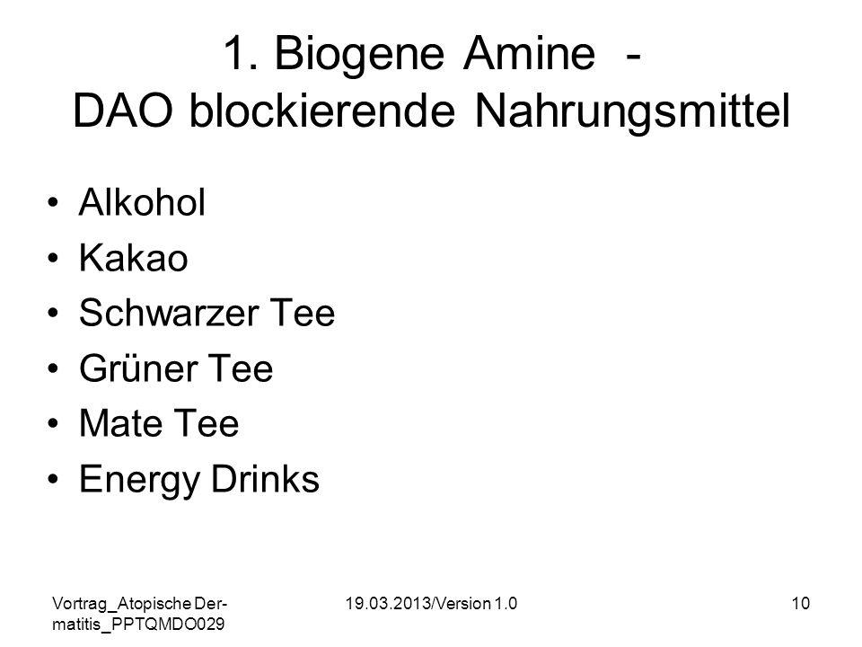 1. Biogene Amine - DAO blockierende Nahrungsmittel