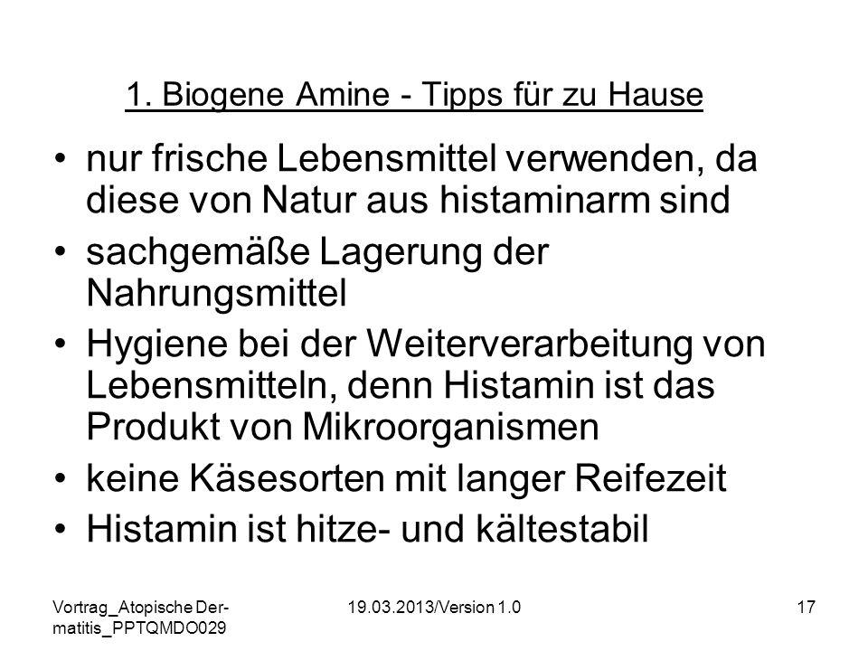 1. Biogene Amine - Tipps für zu Hause