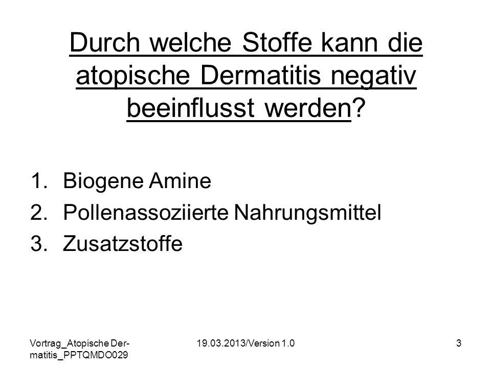 Durch welche Stoffe kann die atopische Dermatitis negativ beeinflusst werden